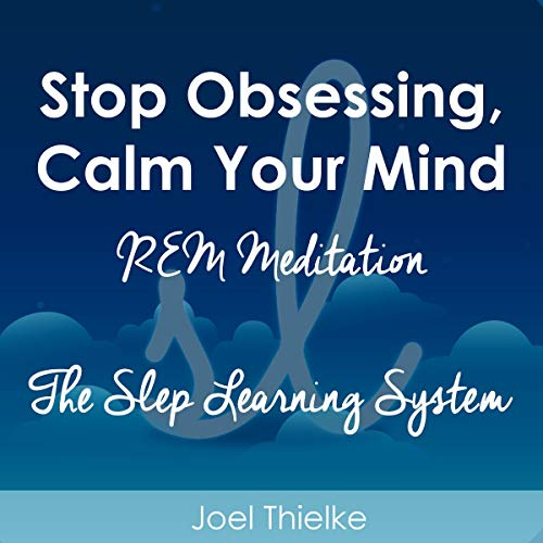 Stop Obsessing, Calm Your Mind audiobook cover art