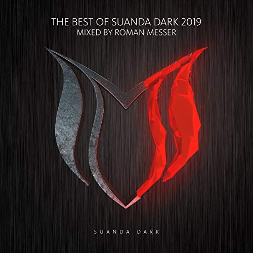 The Best Of Suanda Dark 2019 - Mixed By Roman Messer