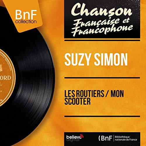 Les routiers / Mon scooter (feat. Ray Plexon et son orchestre) [Mono Version]