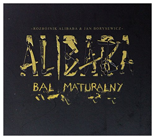 Rozbójnik Alibaba / Jan Borysewicz: Bal Maturalny (digipack) [2CD]