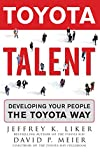 Toyota Talent: Developing Your People the Toyota Way (English Edition)