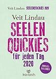 Seelen-Quickies für jeden Tag: Abreißkalender 2020 - Veit Lindau