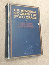 The Memorial Biography of Dr. W.G. Grace