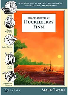 Adventures of Huckleberry Finn [Annotated] (Quick Click Classics Book 3) (English Edition)