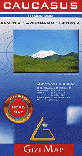 Caucasus Road  Map 1 : 1 000 000: Armenia, Georgia, Azerbaijan
