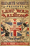 The Last War in Albion Volume 1: The Early Work of Alan Moore and Grant Morrison (English Edition)