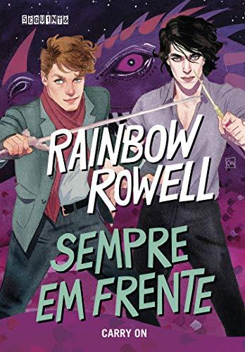 Sempre em frente: Carry On (Simon Snow Livro 1) (Portuguese Edition)