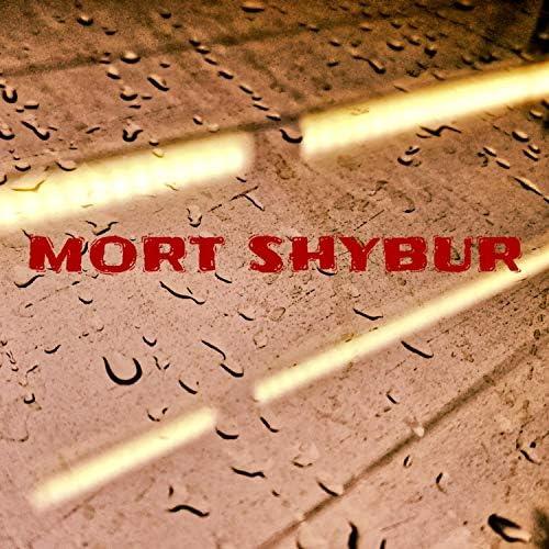 MORT SHYBUR