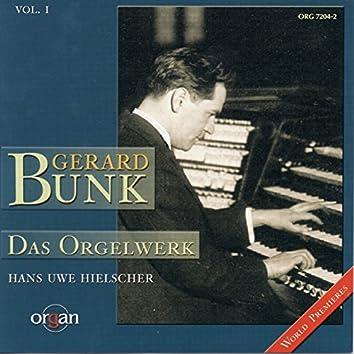 Gerard Bunk: Das Orgelwerk, Vol. 1 (Walcker, Sauer, Oberlinger-Orgel, Marktkirche, Wiesbaden)
