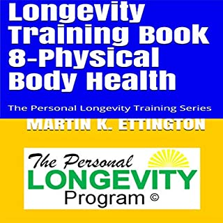 Longevity Training, Book 8 - Physical Body Health cover art