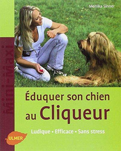 Le Click-training, éduquer votre chien de facon positive et ludique