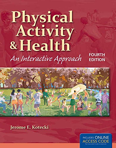Physical Activity and Health: An Interactive Approach