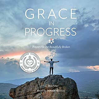 Grace in Progress: Prayers for the Beautifully Broken audiobook cover art