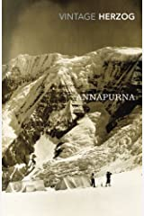 Annapurna: The First Conquest of an 8000-Metre Peak by Maurice Herzog(2011-06-06) Paperback