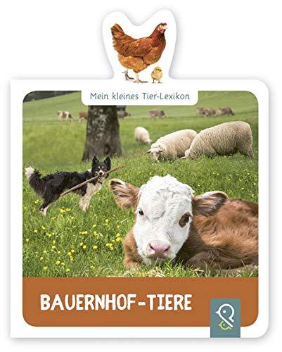Bauernhof-Tiere: Mein kleines Tier-Lexikon