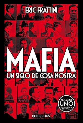 MAFIA UN SIGLO DE COSA NOSTRA (Spanish Edition)