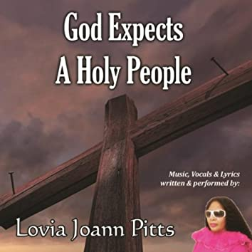 God Expects a Holy People