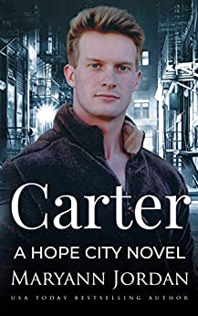 Carter (Hope City Book 2) by [Maryann Jordan, Hopeful Heroes]
