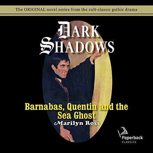 Barnabas, Quentin and the Sea Ghost  By  cover art
