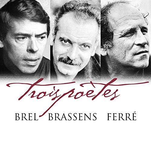 Jacques Brel, Georges Brassens & Léo Ferré