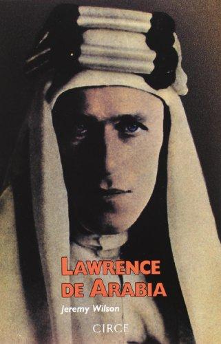 Lawrence de Arabia (Biografía)