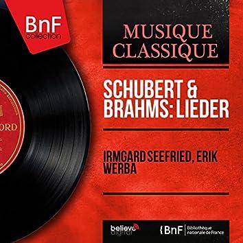 Schubert & Brahms: Lieder (Mono Version)