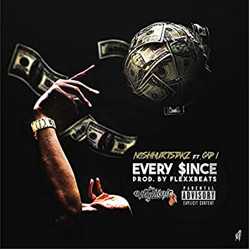 Every Since (feat. Cap 1)