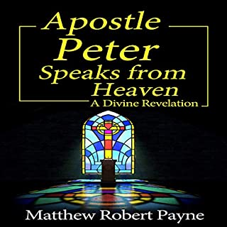 Apostle Peter Speaks from Heaven audiobook cover art