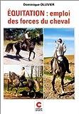 Équitation - Emploi des forces du cheval
