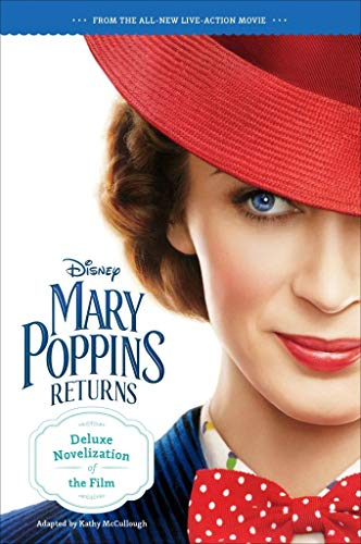 Mary Poppins Returns Deluxe Novelization: Walt Disney Pictures