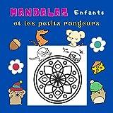 Mandalas Enfants et les petits rongeurs: Livre de coloriage pour enfant avec souris hamsters et écureuils amusants | 30 mandalas et rongeurs rigolos à colorier