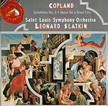 Aaron Copland: Symphony No. 3 / Music for a Great City - Leonard Slatkin / Saint Louis Symphony Orchestra
