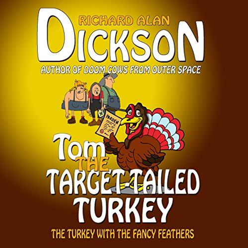 Tom the Target-Tailed Turkey audiobook cover art