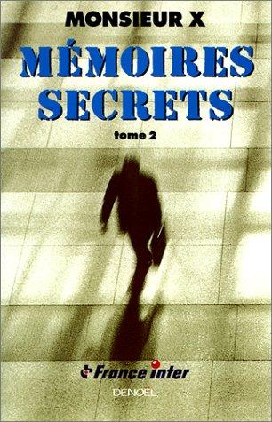 Mémoires secrets, tome 2