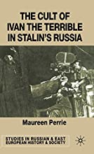 The Cult of Ivan the Terrible in Stalin