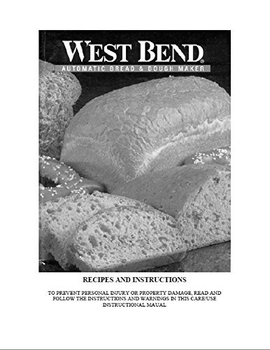 West Bend Bread Machine Maker Instruction Manual & Recipes [Plastic Comb]