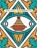 Tajine Marroqui: Mi Libro De Recetas / Mis Recetas Favoritas / Cocina Arabe / Comida Marroqui / Cuaderno Para Recetas De Cocina / Cuaderno Para ... para completar / Las Recetas de Mamá / arabe