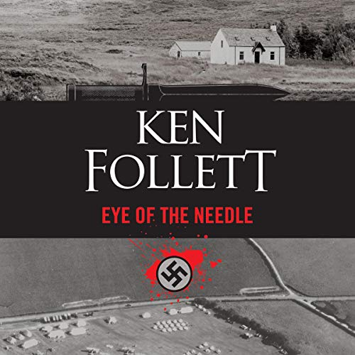 Eye of the Needle                   Written by:                                                                                                                                 Ken Follett                               Narrated by:                                                                                                                                 Eric Lincoln                      Length: 9 hrs and 16 mins     22 ratings     Overall 4.5