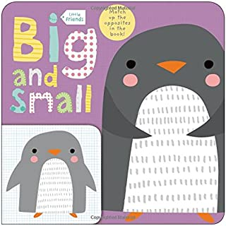 Little Friends: Big and Small: A Book about Opposites