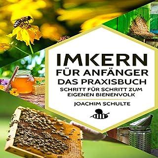 Imkern für Anfänger – Das Praxisbuch: Schritt für Schritt zum eigenen Bienenvolk Titelbild
