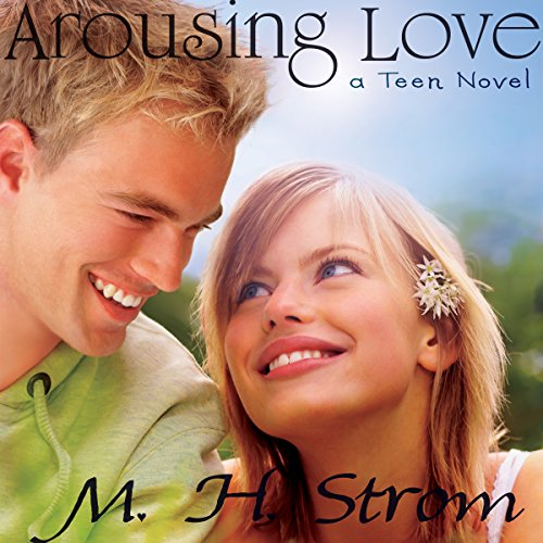 Arousing Love, a Teen Novel Titelbild