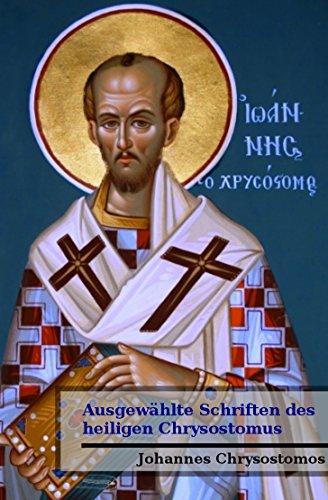 Ausgewählte Schriften des  heiligen Chrysostomus