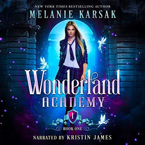 Wonderland Academy Audiobook By Melanie Karsak cover art
