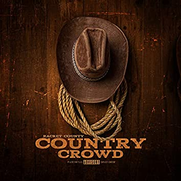 Country Crowd (feat. Wess Nyle & Cymple Man)