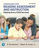 Strategies for Reading Assessment and Instruction: Helping Every Child Succeed Plus MyLab Education with Pearson eText -- Access Card Package (6th Edition)