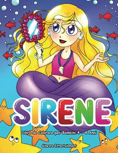 Sirene Libro da Colorare per Bambini 4-8 Anni