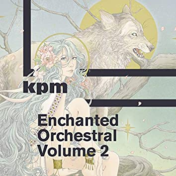 Enchanted Orchestral: Volume 2
