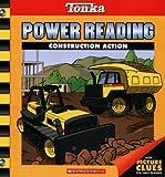 Construction Action (Tonka Power Reading)