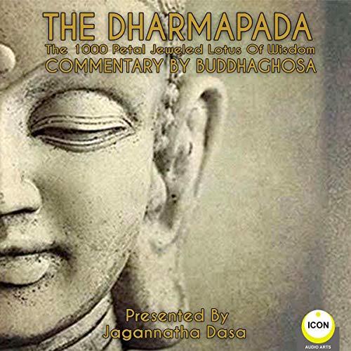The Dharmapada: The 1000 Petal Jeweled Lotus of Wisdom  By  cover art