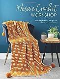 Mosaic Crochet Workshop: Modern geometric designs...